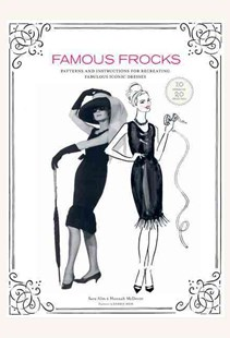 Famous Frocks by Sara Alm, Hannah McDevitt, Kerrie Hess (9780811877916) - HardCover - Art & Architecture Fashion & Make-Up