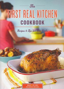 The First Real Kitchen Cookbook by Megan Carle, Jill Carle, Sheri Giblin (9780811878104) - PaperBack - Cooking Cooking Reference