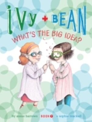 Ivy and Bean (Book 7)