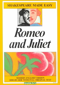 Romeo and Juliet - Shakespeare Made Easy