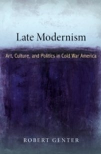 (ebook) Late Modernism - Art & Architecture Art History