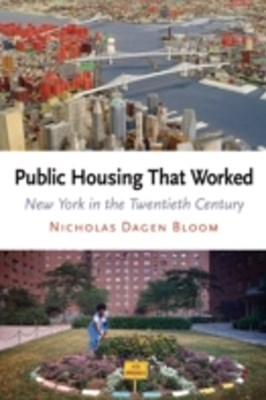 Public Housing That Worked