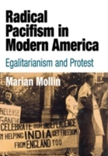 (ebook) Radical Pacifism in Modern America - History Latin America