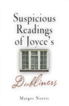 Suspicious Readings of Joyce