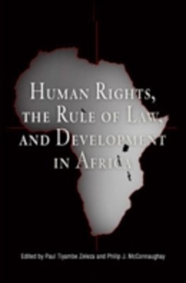Human Rights, the Rule of Law, and Development in Africa