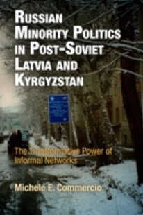 (ebook) Russian Minority Politics in Post-Soviet Latvia and Kyrgyzstan - History European