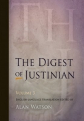 Digest of Justinian, Volume 3