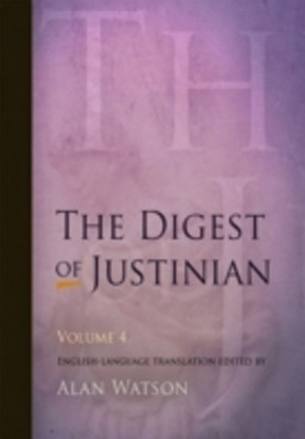 Digest of Justinian, Volume 4