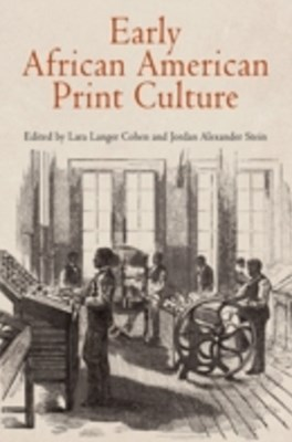Early African American Print Culture