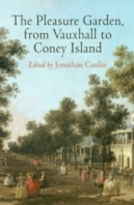 (ebook) Pleasure Garden, from Vauxhall to Coney Island