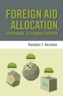 (ebook) Foreign Aid Allocation, Governance, and Economic Growth - Business & Finance Ecommerce
