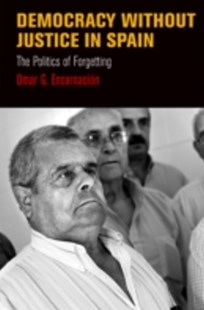 (ebook) Democracy Without Justice in Spain - Politics International Politics