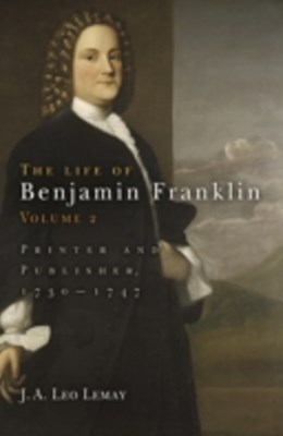 Life of Benjamin Franklin, Volume 2