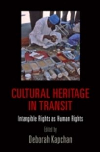 (ebook) Cultural Heritage in Transit - Politics Political Issues