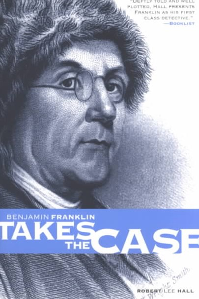 Benjamin Franklin Takes the Case