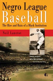 Negro League Baseball by Neil Lanctot (9780812220278) - PaperBack - History North America