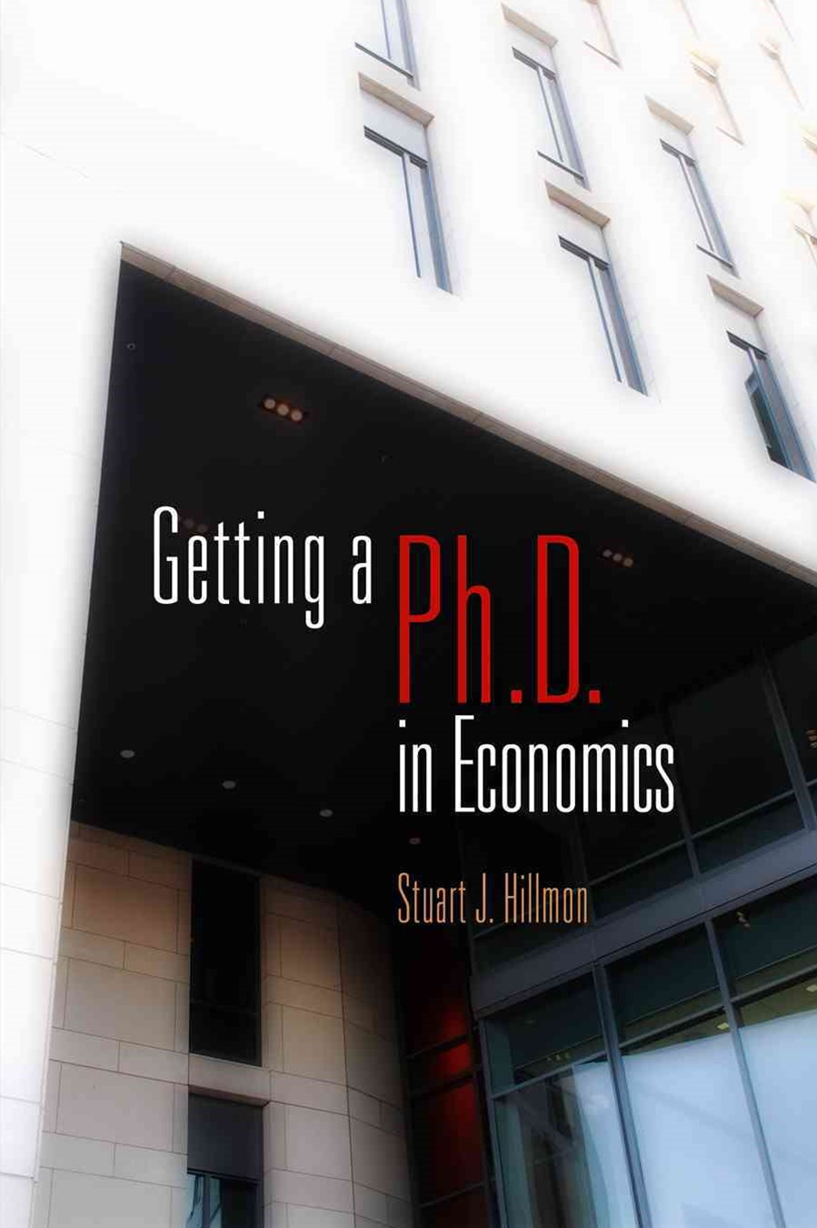 Getting a Ph.D. in Economics