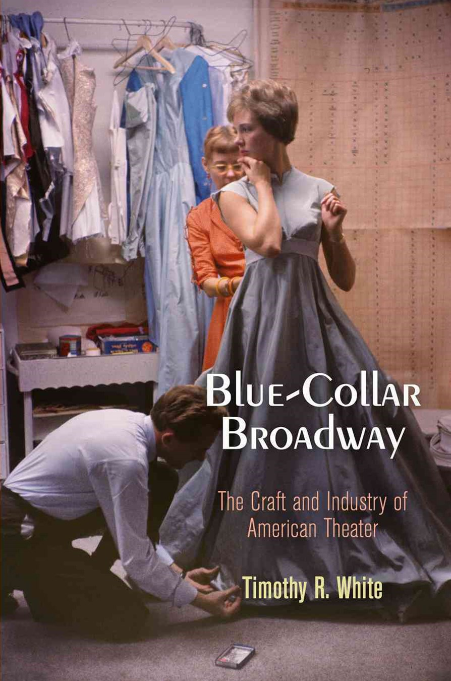 Blue-Collar Broadway