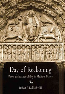 Day of Reckoning by Professor Robert F. BerkhoferIII (9780812237962) - HardCover - History Ancient & Medieval History