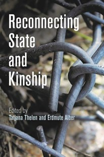 Reconnecting State and Kinship by Thelen, Tatjana (EDT)/ Alber, Erdmute (EDT), Erdmute Alber (9780812249514) - HardCover - Social Sciences Sociology