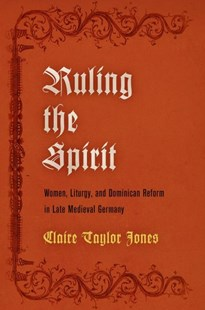 Ruling the Spirit by Claire Taylor Jones (9780812249552) - HardCover - Religion & Spirituality Christianity