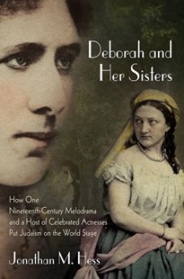 Deborah and Her Sisters by Jonathan M. Hess (9780812249583) - HardCover - Entertainment Music General