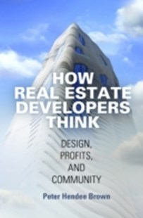 (ebook) How Real Estate Developers Think - Business & Finance Real Estate