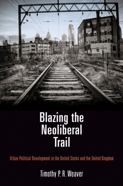 (ebook) Blazing the Neoliberal Trail