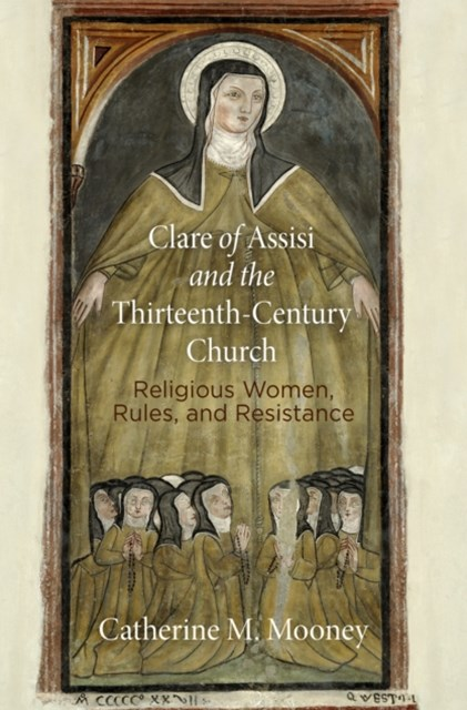 (ebook) Clare of Assisi and the Thirteenth-Century Church