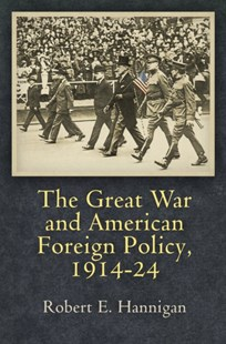 (ebook) Great War and American Foreign Policy, 1914-24 - History Latin America