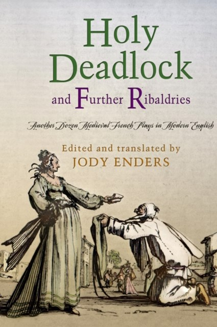 &quote;Holy Deadlock&quote; and Further Ribaldries