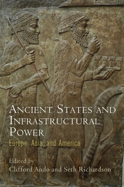 Ancient States and Infrastructural Power