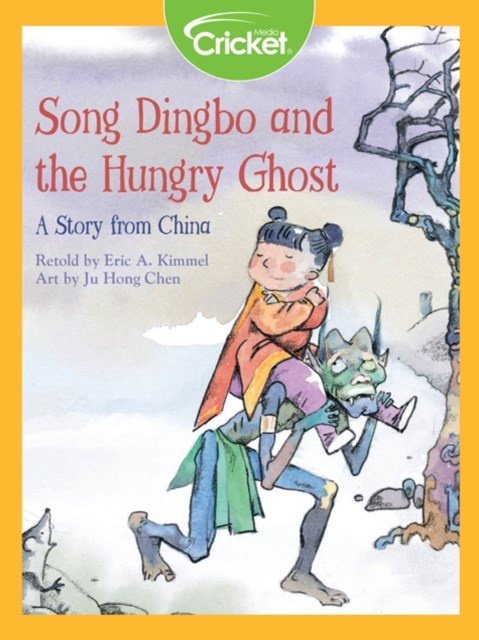 (ebook) Song Dingbo and the Hungry Ghost: A Story from China