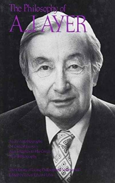 The Philosophy of A. J. Ayer, Volume 21