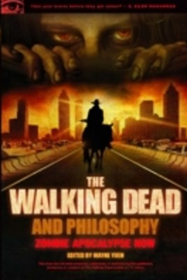 Walking Dead and Philosophy