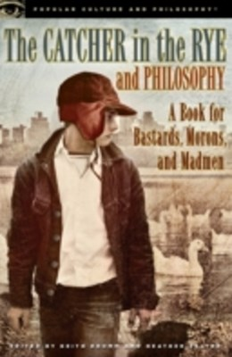 (ebook) Catcher in the Rye and Philosophy