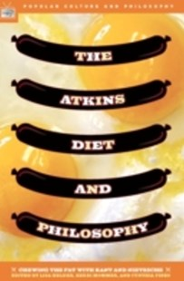 (ebook) Atkins Diet and Philosophy - Philosophy Modern