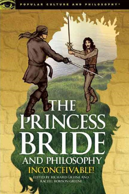 The Princess Bride and Philosophy
