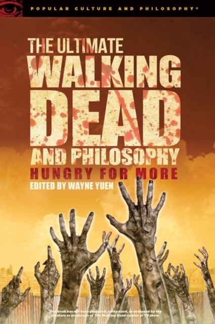 Ultimate Walking Dead and Philosophy