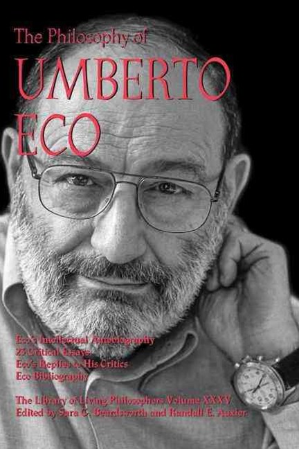 The Philosophy of Umberto Eco