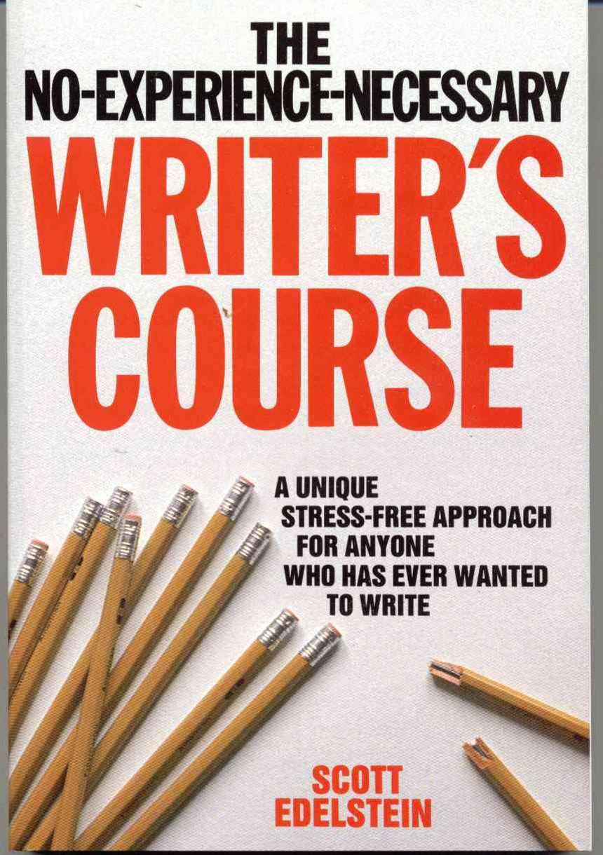 The No-Experience-Necessary Writer's Course