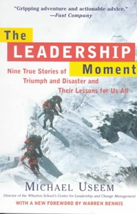 Leadership Moment by Michael Useem, Michael Useem, Warren Bennis (9780812932300) - PaperBack - Business & Finance Motivation