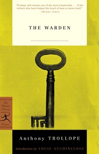 Mod Lib The Warden by Anthony Trollope, Andrew Maunder, Louis Auchincloss (9780812967043) - PaperBack - Classic Fiction