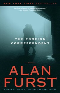 The Foreign Correspondent by Alan Furst (9780812967975) - PaperBack - Crime Mystery & Thriller
