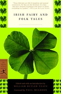 Mod Lib Irish Fairy And Folk Tales by William Butler Yeats, William Butler Yeats, Paul Muldoon (9780812968552) - PaperBack - Children's Fiction