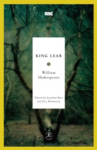 King Lear by Wil Shakespeare, Jonathan Bate, Eric Rasmussen (9780812969115) - PaperBack - Poetry & Drama Plays