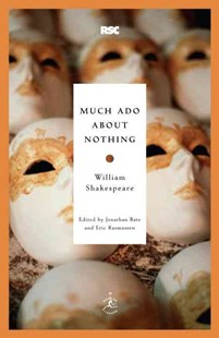 Much Ado about Nothing by Jonathan Bate, Eric Rasmussen, William Shakespeare (9780812969177) - PaperBack - Poetry & Drama Plays