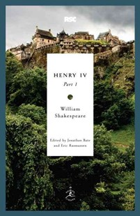 Henry IV, Part 1 by Jonathan Bate, Eric Rasmussen, William Shakespeare (9780812969245) - PaperBack - Poetry & Drama Plays