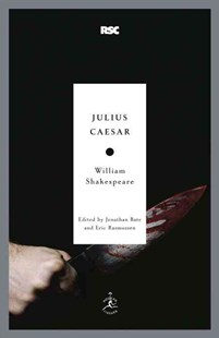 Julius Caesar by William Shakespeare, Jonathan Bate, Eric Rasmussen (9780812969368) - PaperBack - Poetry & Drama Plays