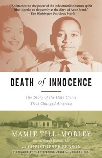 Death of Innocence by Christopher Benson, Mamie Till-Mobley (9780812970470) - PaperBack - Biographies General Biographies